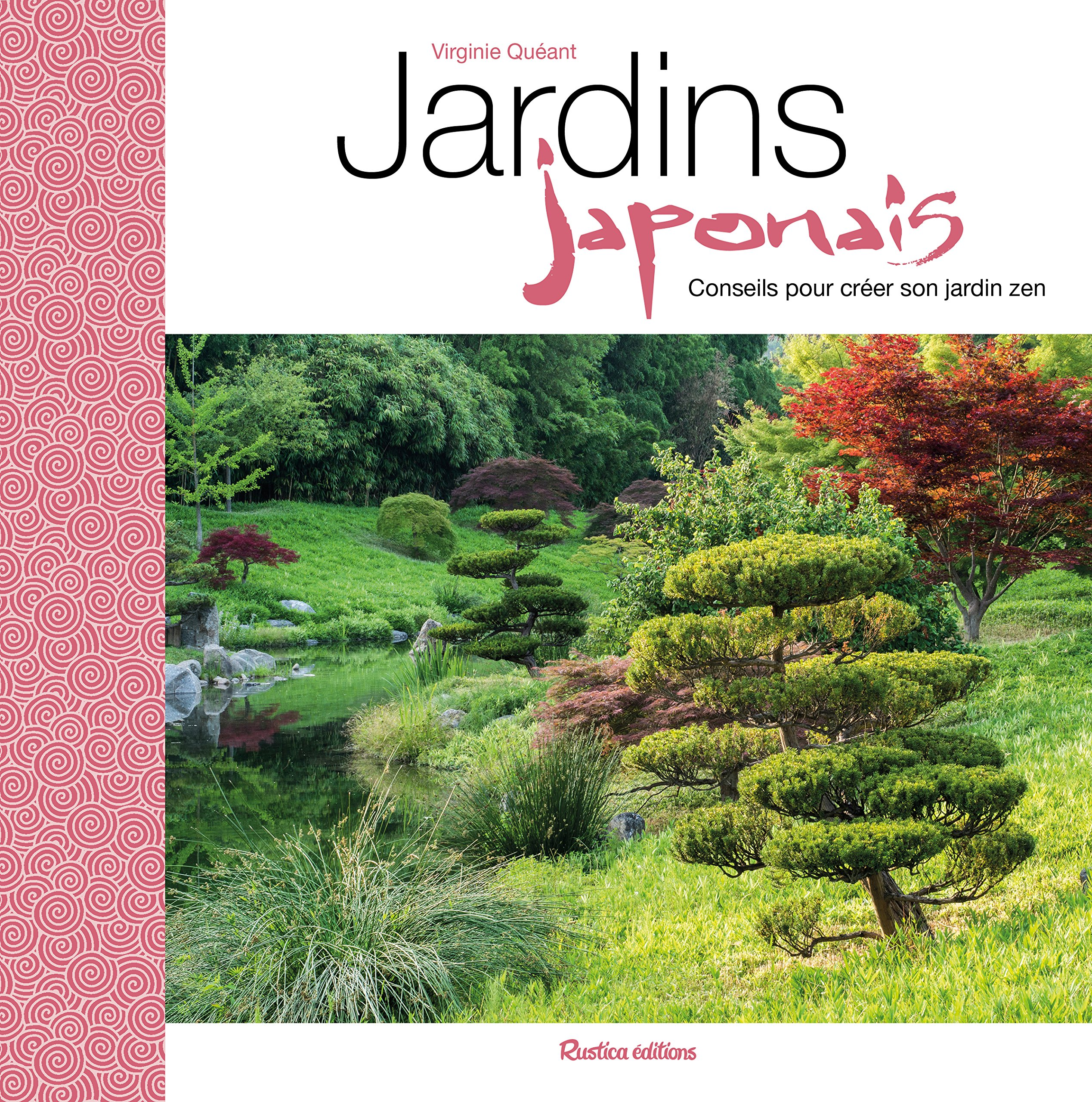 Jardins Japonais Conseils Pour Creer Son Jardin Zen