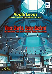Vince Clarke, Lucky Bastard - Apple Loops from the King of the Synth [Download]