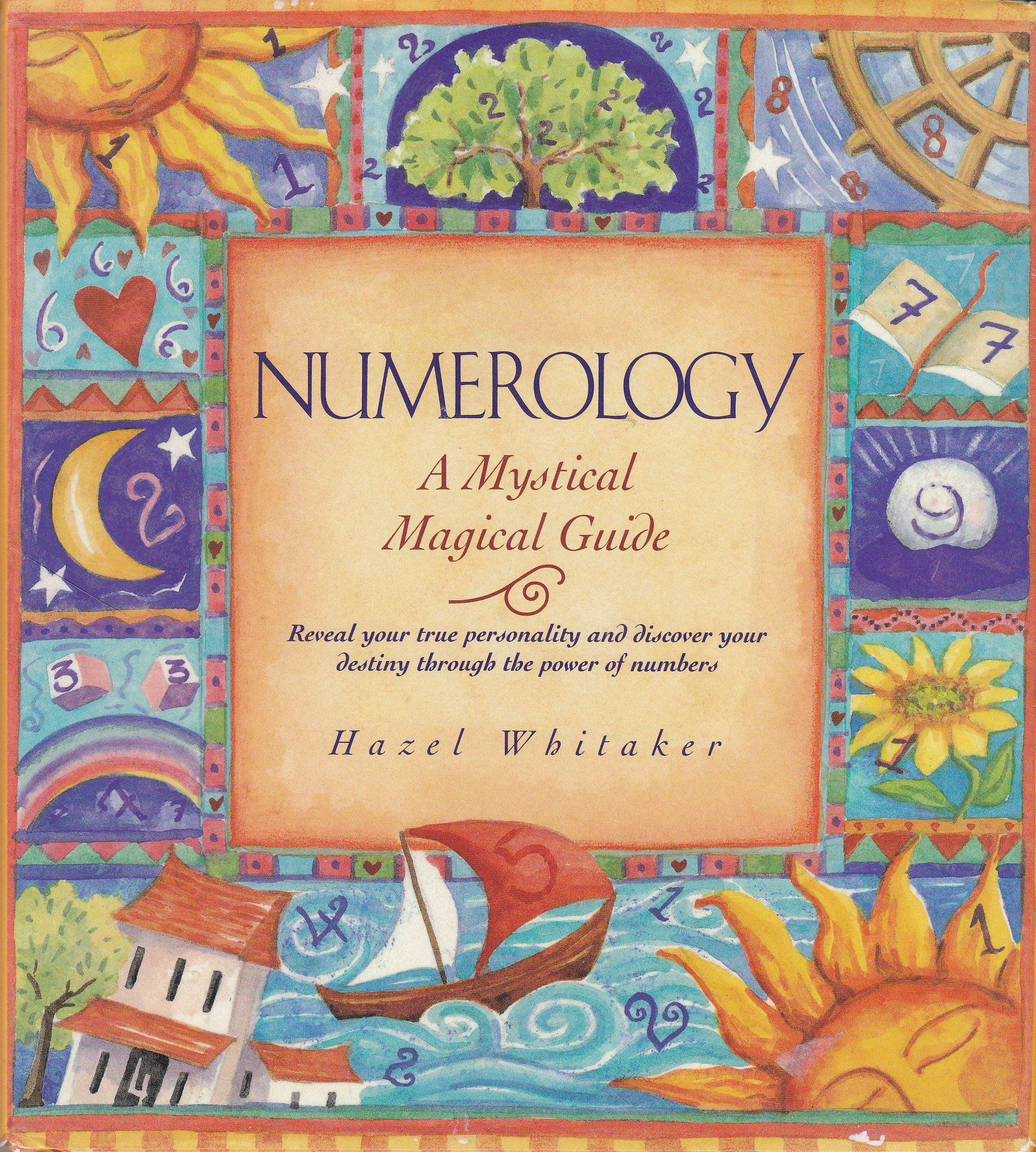 Numerology: A mystical magical guide : reveal your true personality and discover your destiny through the power of numbers, Whitaker, Hazel