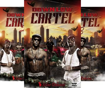 Down Low Cartel (1 book series) Kindle Edition