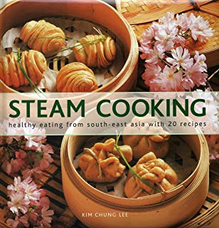 The skinny steamer recipe book delicious healthy low calorie low steam cooking healthy eating from south east asia with 20 recipes forumfinder Choice Image
