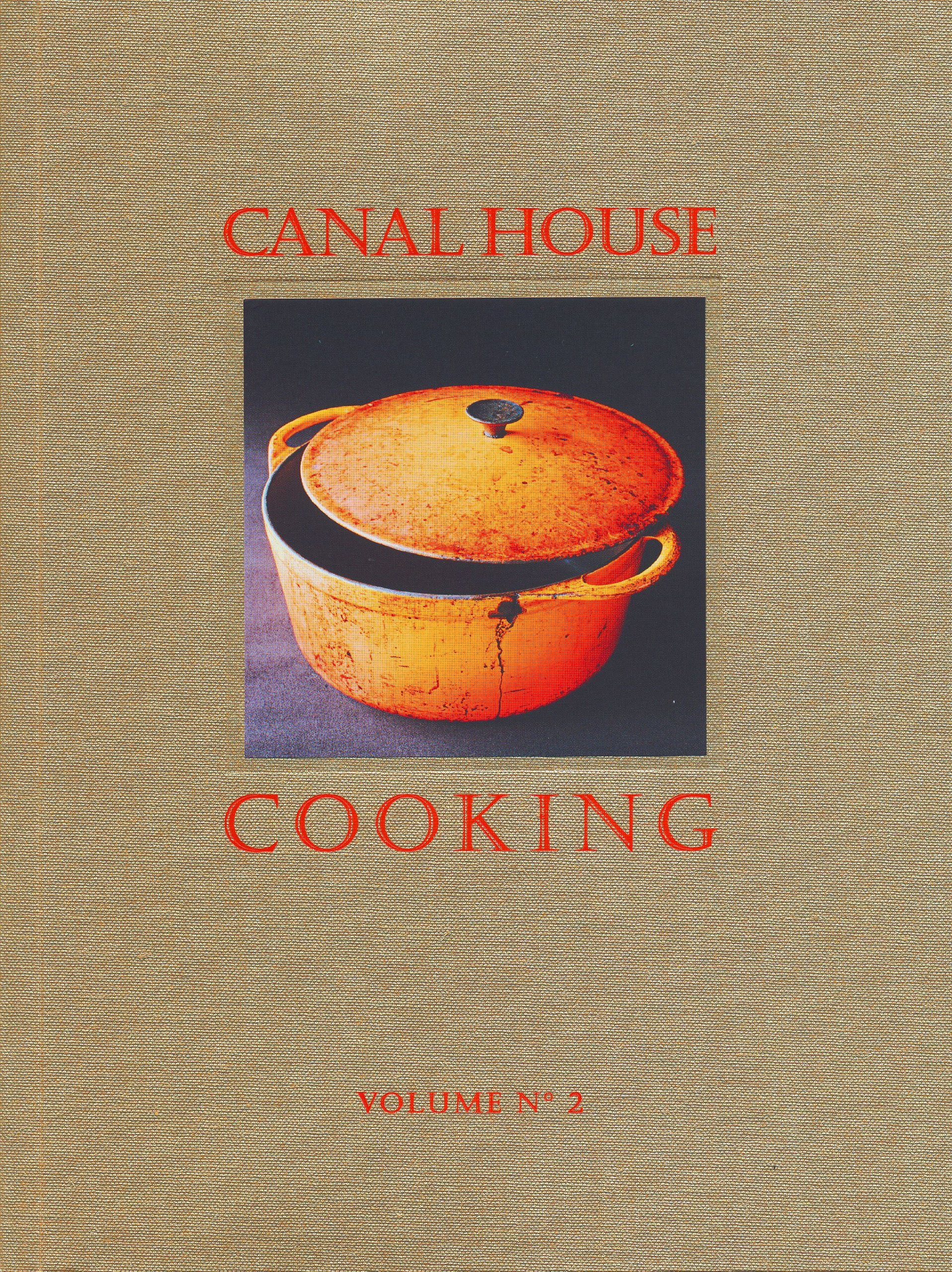 Canal House Cooking Volume No. 2: Fall & Holiday PDF