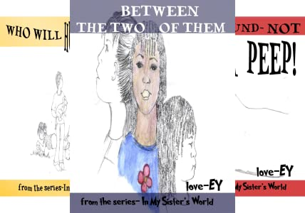 In My Sister's World (6 Book Series)