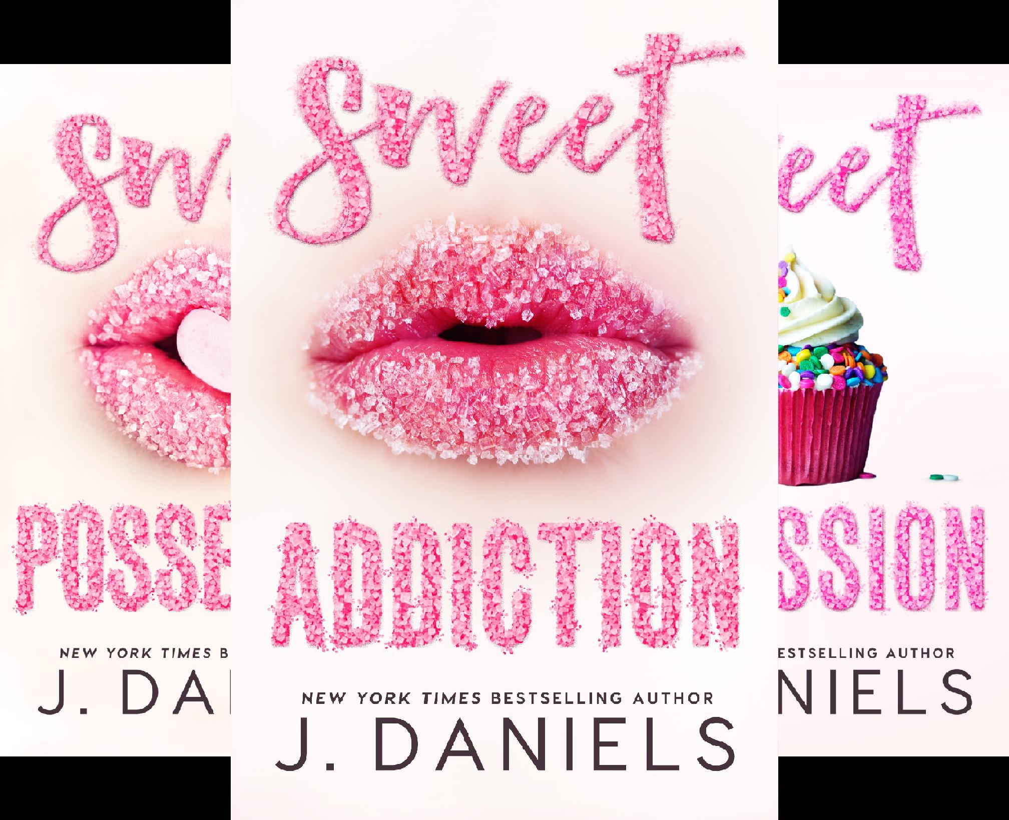 Top 1 sweet addiction j daniels for 2019