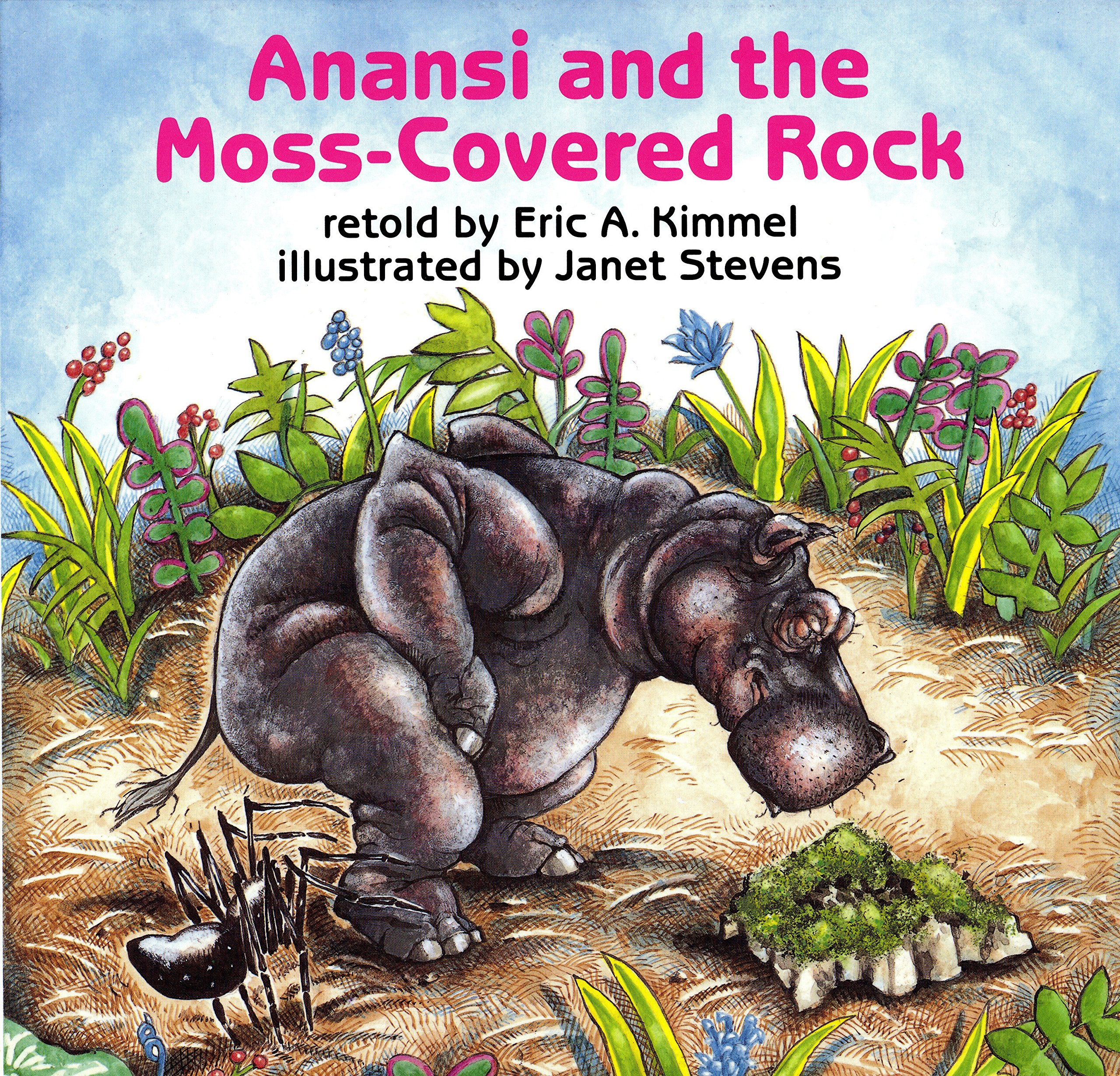 Anansi and the Moss-Covered Rock (Anansi the Trickster)