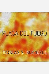 Placa Del Fuego Audible Audiobook