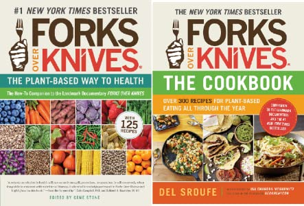 Amazon Com Forks Over Knives The Cookbook Over 300 Recipes For Plant Based Eating All Through The Year Ebook Sroufe Del Moskowitz Isa Chandra Hever Julieanna Thacker Darshana Micklewright Judy Kindle Store