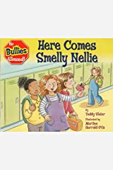 Here Comes Smelly Nellie Hardcover