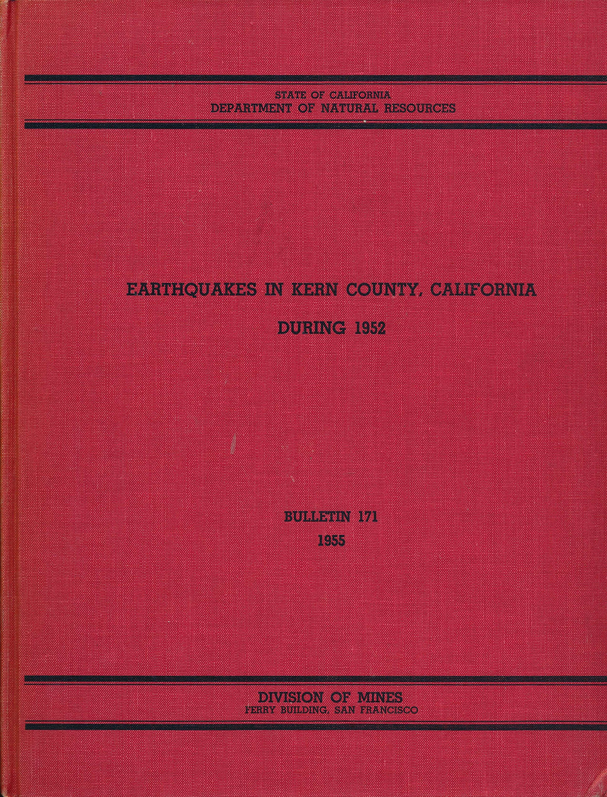 Earthquakes in Kern County California During 1952 (San