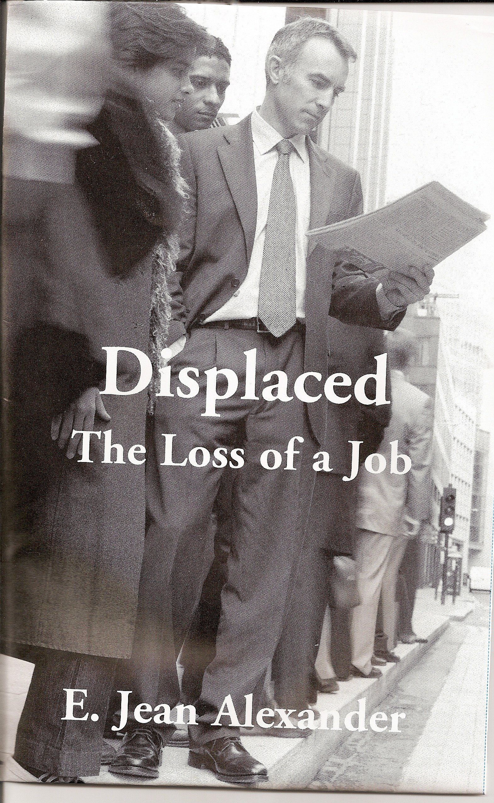 Displaced The loss of a Job
