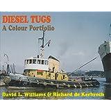 Diesel Tugs, A Colour Portfolio