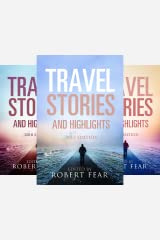 Travel Stories and Highlights (3 Book Series) Kindle Edition