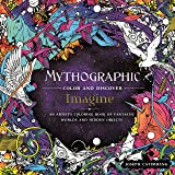 Mythographic Color and Discover - Imagine: An Artist's Coloring Book of Fantastic Worlds and Hidden Objects