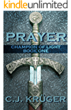 Prayer (Champion of Light Trilogy Book 1)