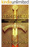 Remember (Champion of Light Trilogy Book 3)