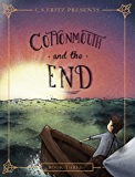 Cottonmouth and the End (Cottonmouth Series Book 3)