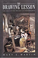 The Drawing Lesson: The First In The Trilogy of Remembrance Kindle Edition