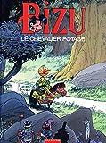 Bizu, Tome 1 : Le chevalier Potage