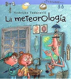 Descubre... La meteorología (Spanish Edition)