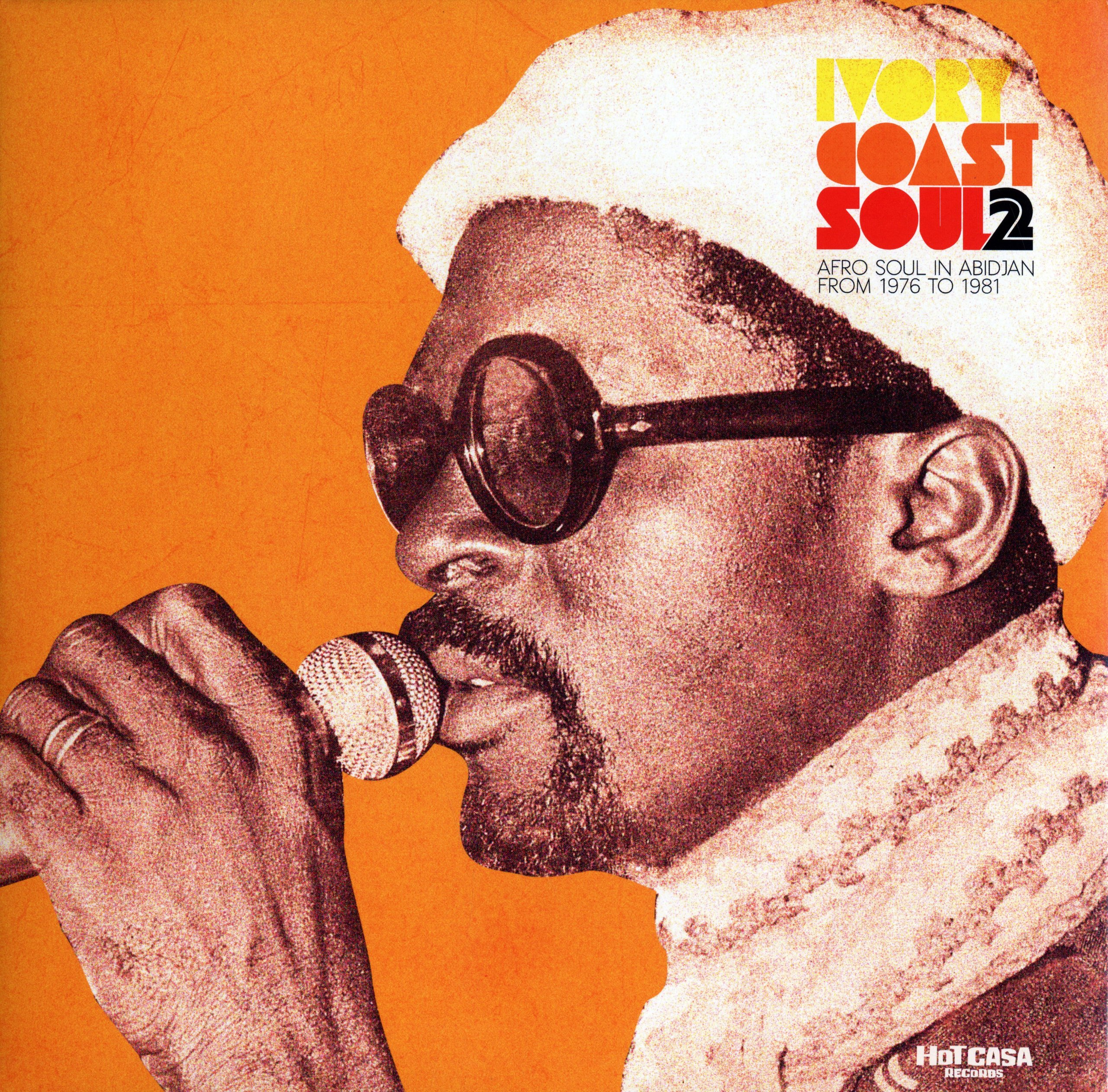 Ivory Coast Soul 2: Afrofunk In Abidjan From 1976 To 1981