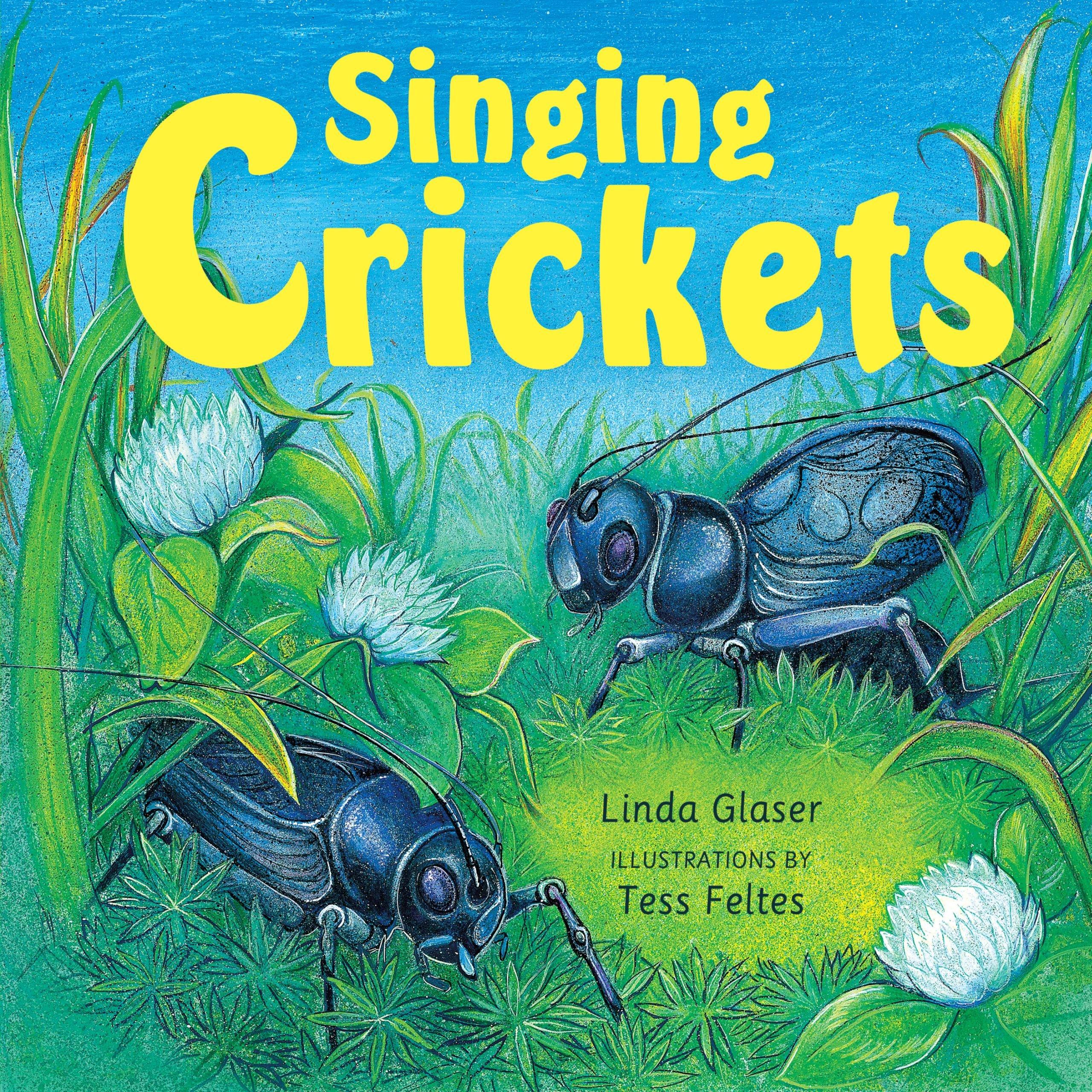 Download Singing Crickets (Linda Glaser's Classic Creatures) ebook