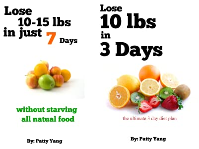 Lose 10lbs in 3 Days, The Ultimate 3-day Diet Plan (Diet Plan Series Book 2)  - Kindle edition by Yang, Patty. Health, Fitness & Dieting Kindle eBooks @  Amazon.com.