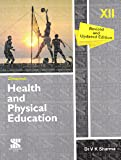 Health and Physical Education Class 12