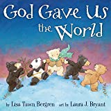 God Gave Us the World (God Gave Us Series)