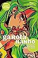 Garota-Ranho. Green Hair Don't Care - Volume 1