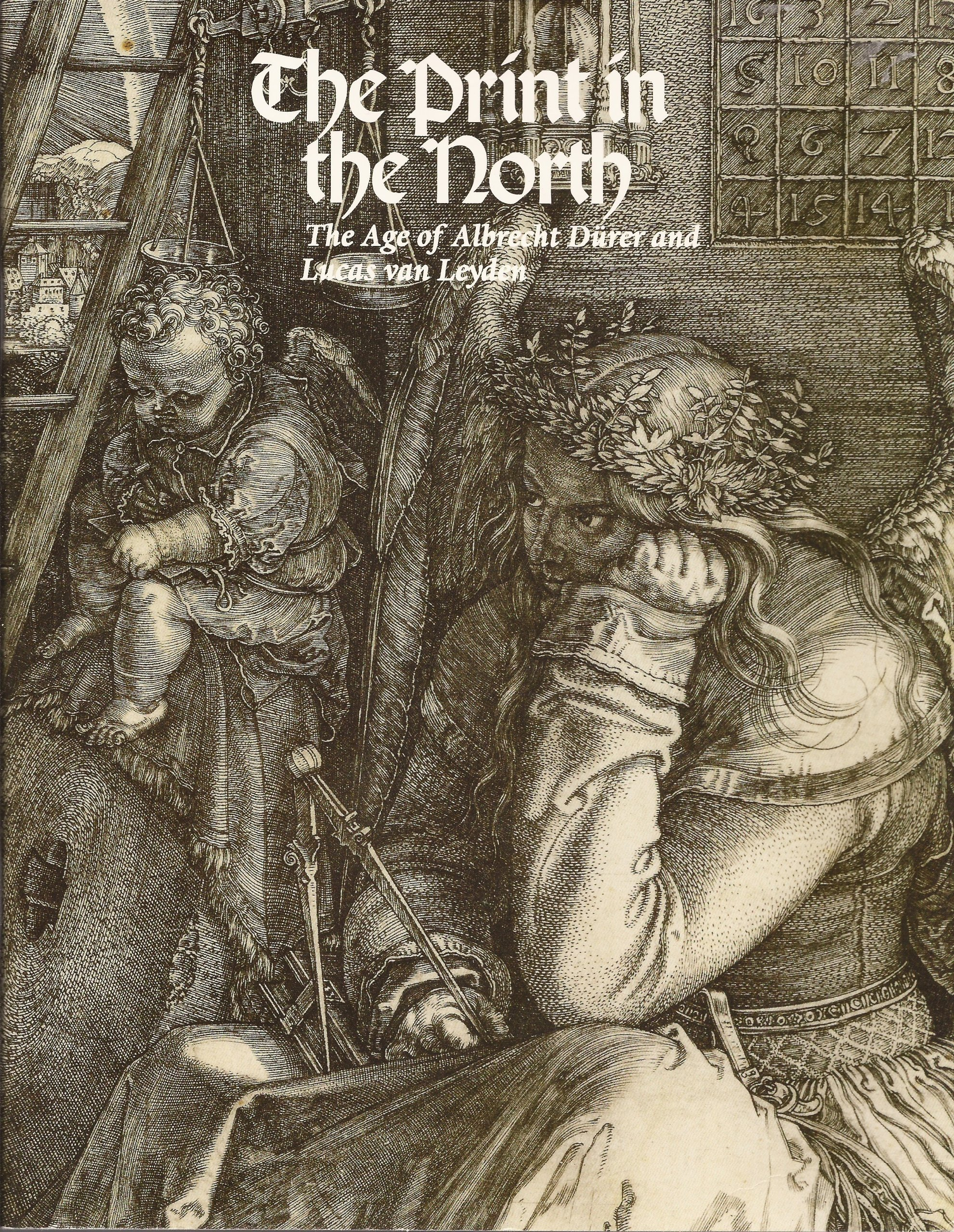 The Print in the North: The Age of Albrecht Durer and Lucas van Leyden:  Suzanne Boorsch, Nadine M. Orenstein: Amazon.com: Books