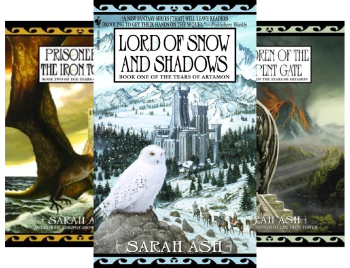 The Tears of Artamon (3 Book Series) by Sarah Ash