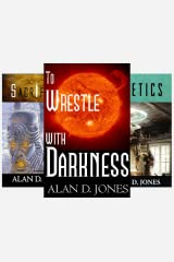To Wrestle With Darkness (3 Book Series) Kindle Edition