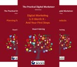 The Practical Digital Marketeer (5 Book Series)