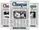 Choque- The History of  Jiu-Jitsu in Brazil (3 Book Series)