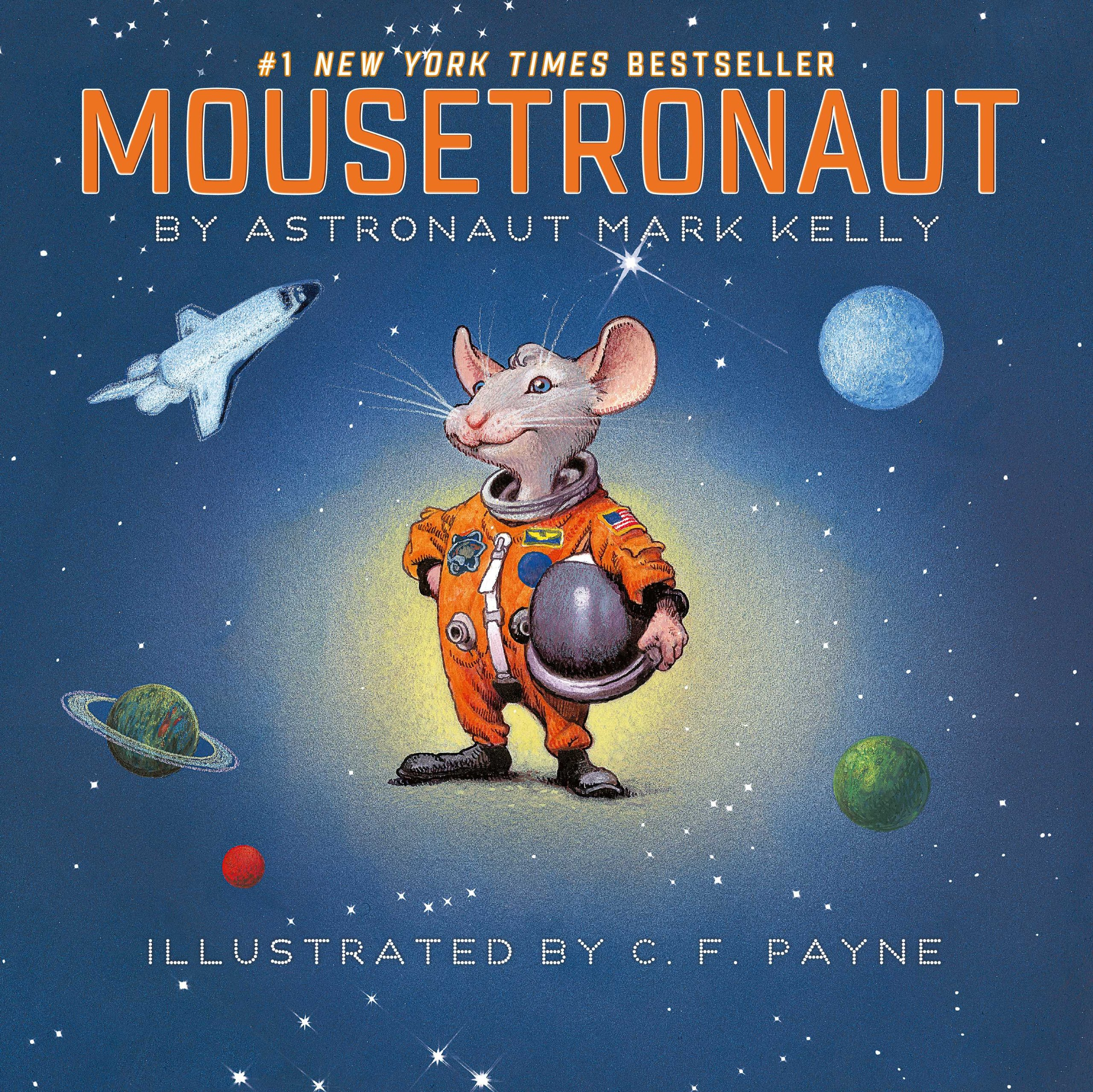 Mousetronaut: Based on a (Partially) True Story (Paula Wiseman Books) pdf