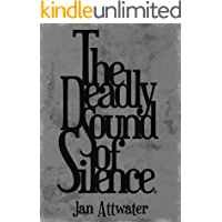 The Deadly Sound of Silence (Special Operations Book 1)