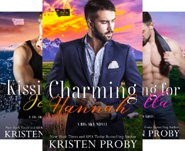 Kristen Proby The Big Sky Series [Books 1-3, 2.5]