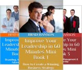 Improve Your Leadership in 60 Minutes (15 Book Series)