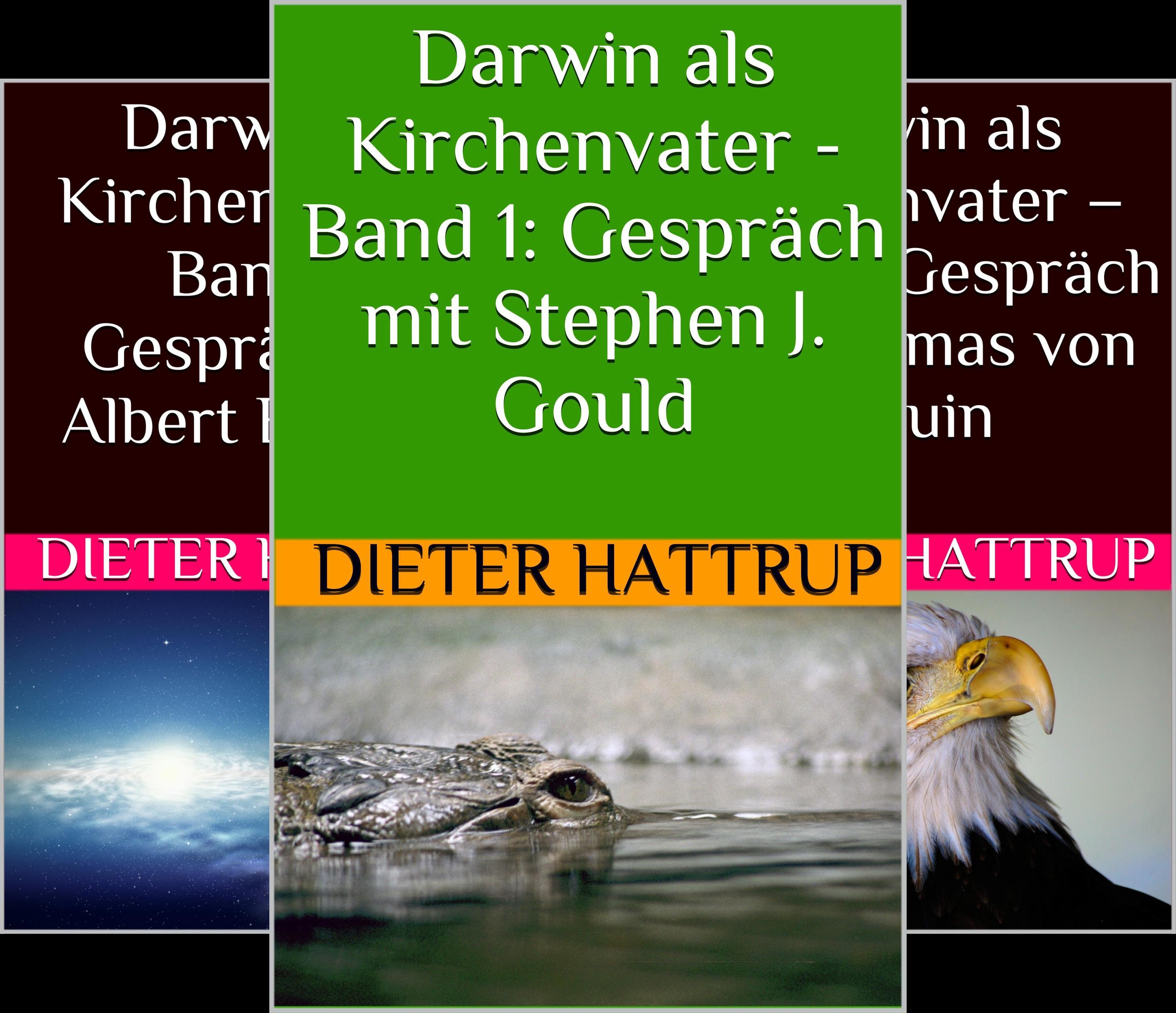 Darwin als Kirchenvater (Reihe in 10 Bänden)