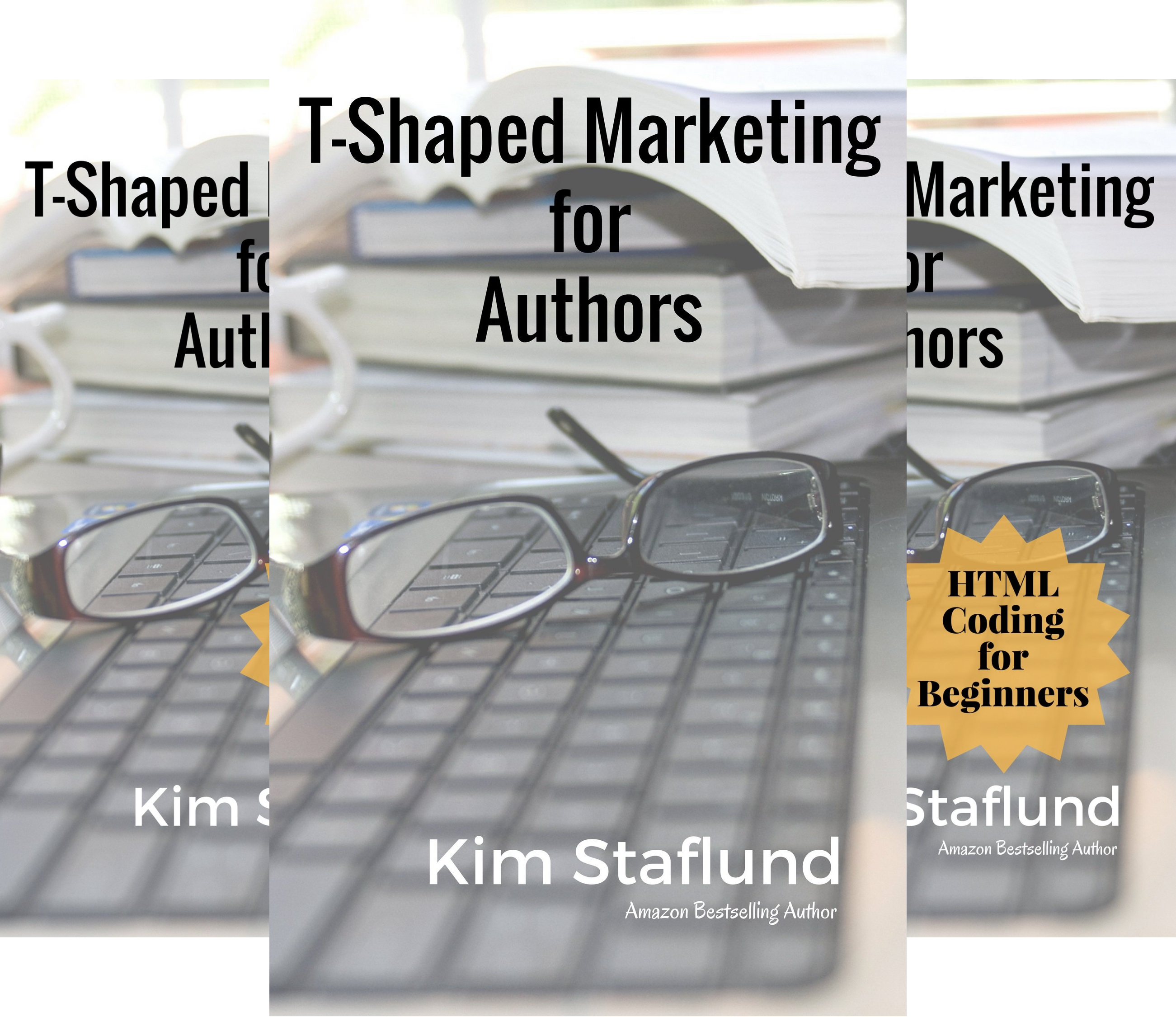 T-Shaped Marketing for Authors (7 Book Series)