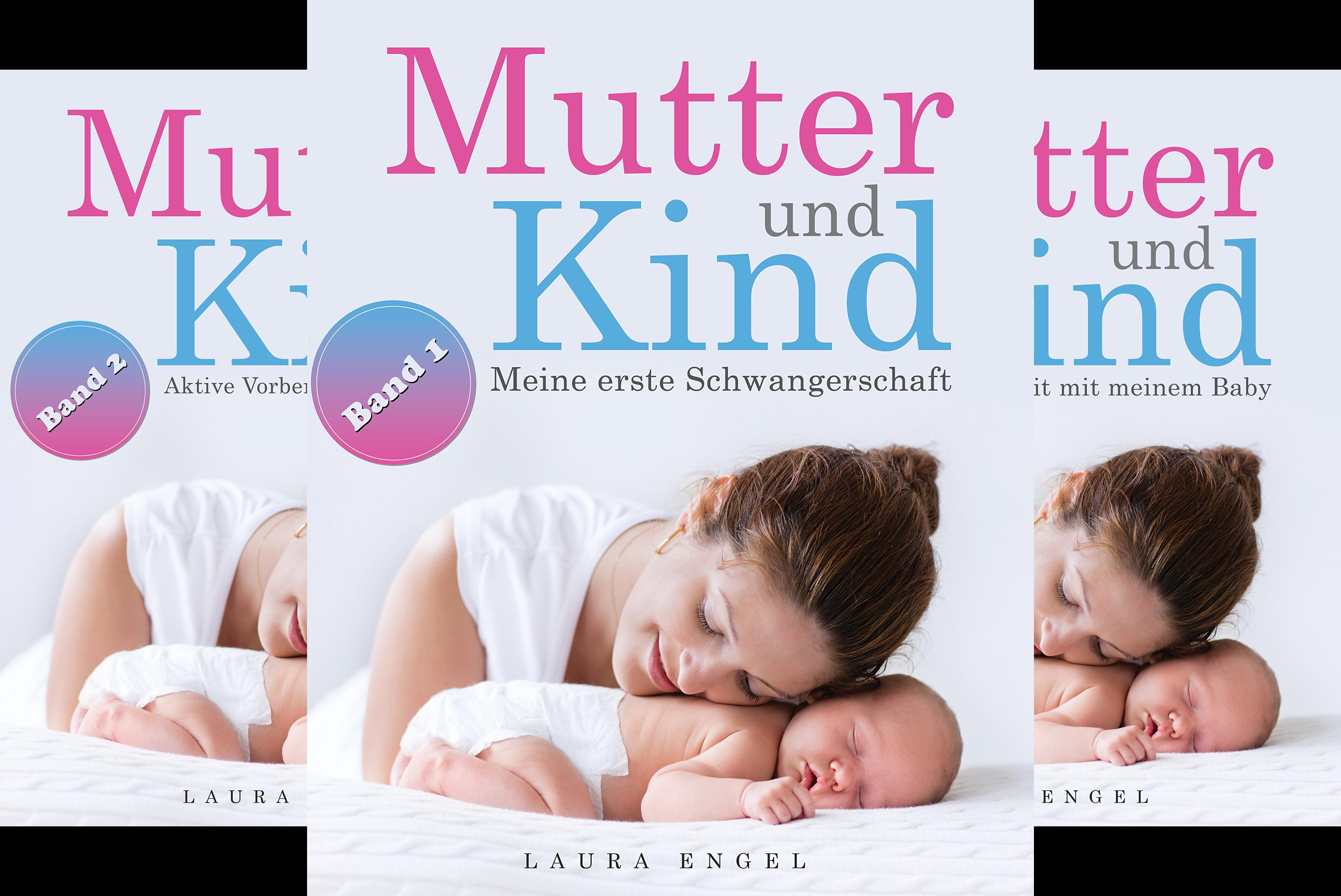Mutter und Kind (Reihe in 4 Bänden)