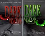 img - for Dark Visions- A Collection of Modern Horror (2 Book Series) book / textbook / text book