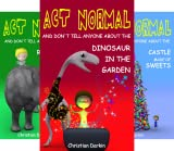 img - for Act Normal- Chapter books for young readers (7 Book Series) book / textbook / text book