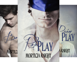 Play Series (3 Book Series) by  Morticia Knight