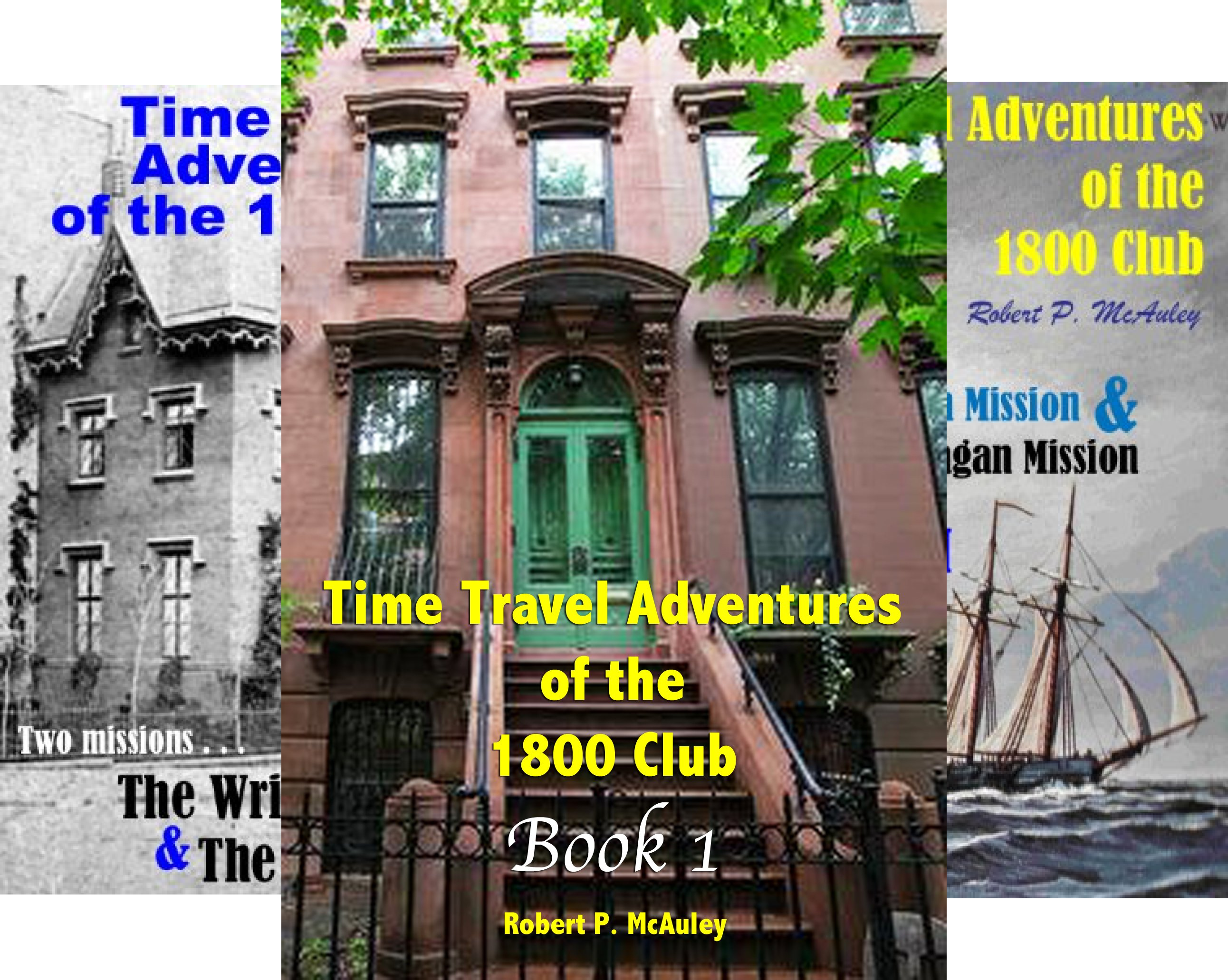 Time Travel Adventures Of The 1800 Club (14 Book Series)