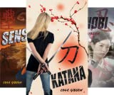 A Katana Novel (3 Book Series)