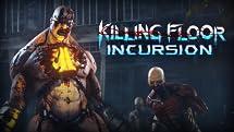 Killing Floor: Incursion [Online Game Code]