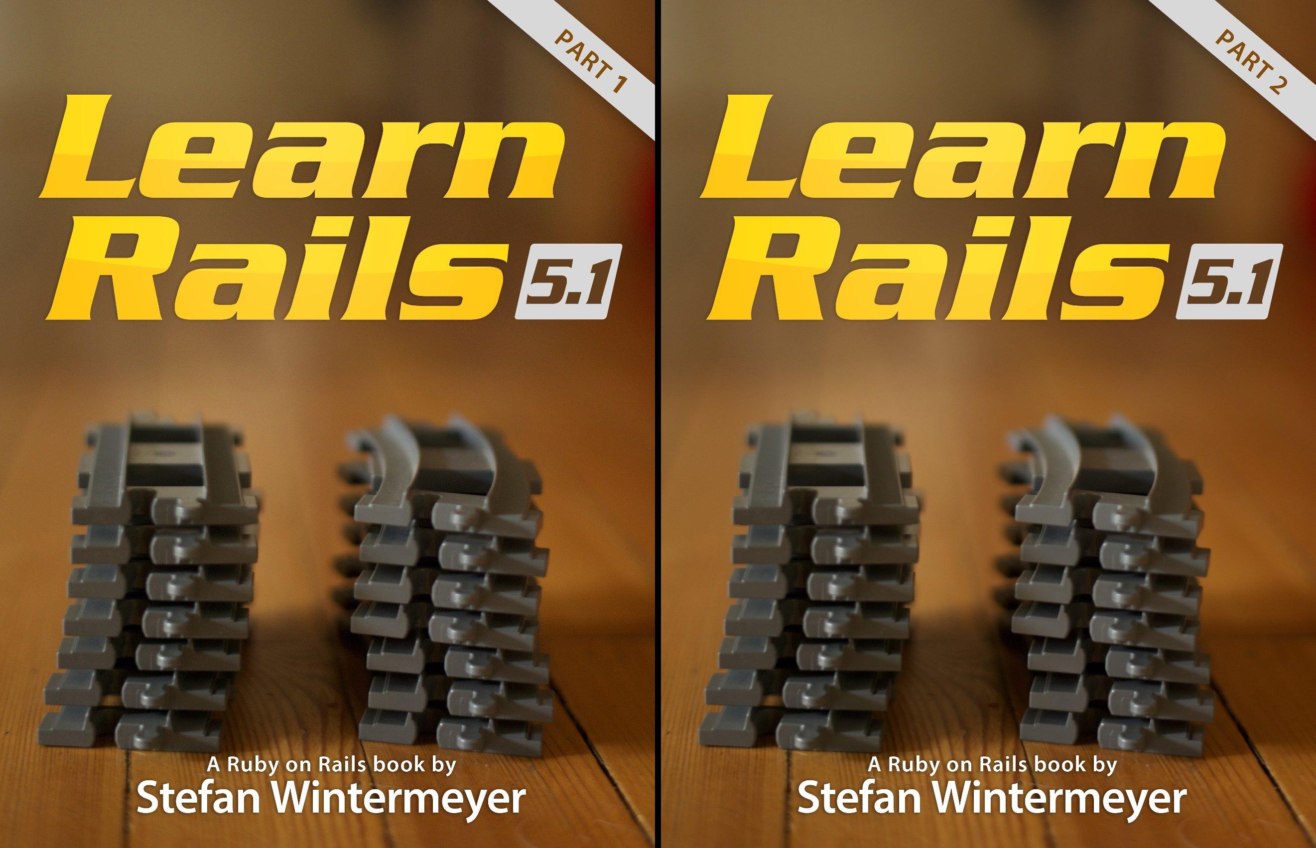 Learn Rails 5.1 (2 Book Series)
