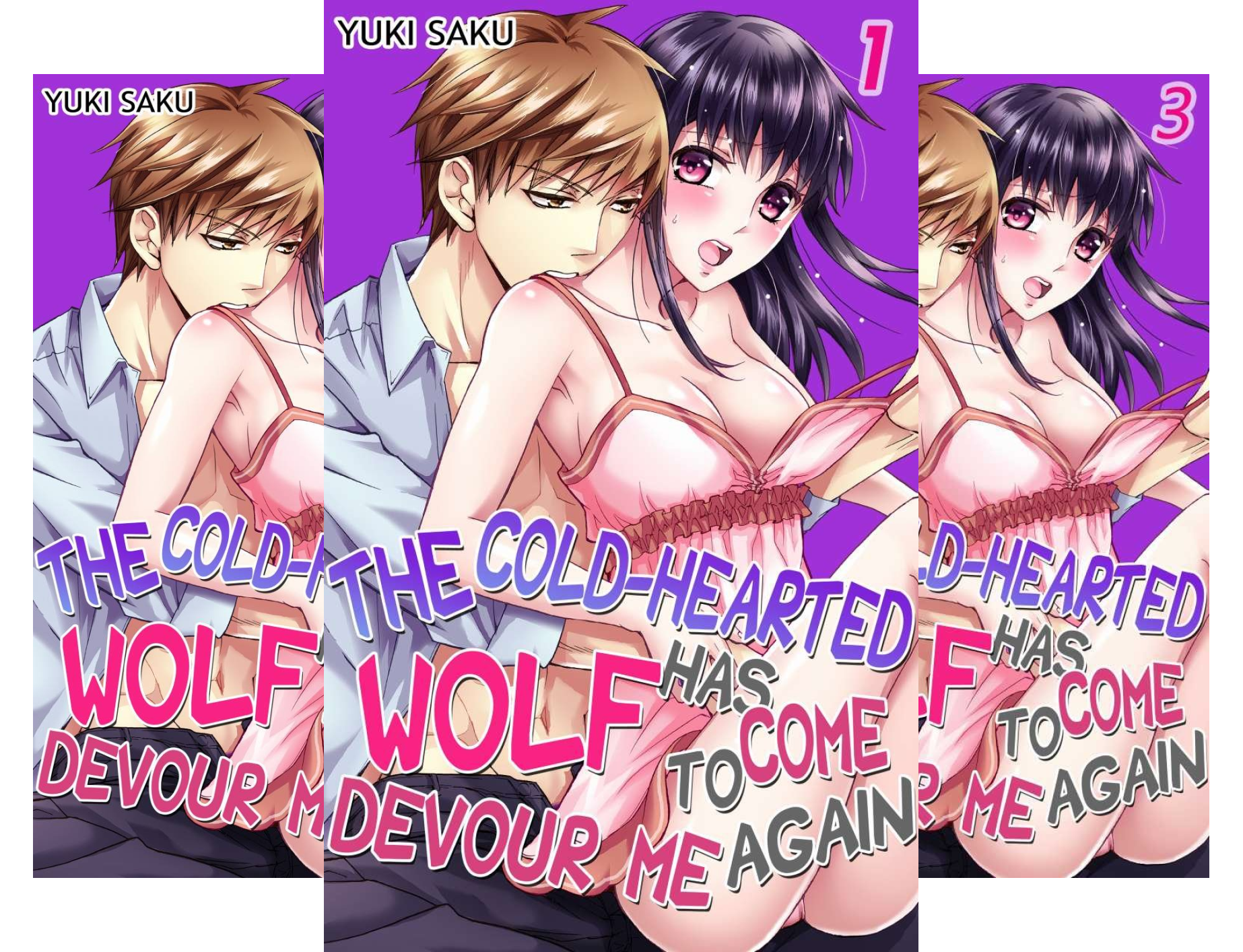 The Cold-Hearted Wolf Has Come To Devour Me Again (3 Book Series)