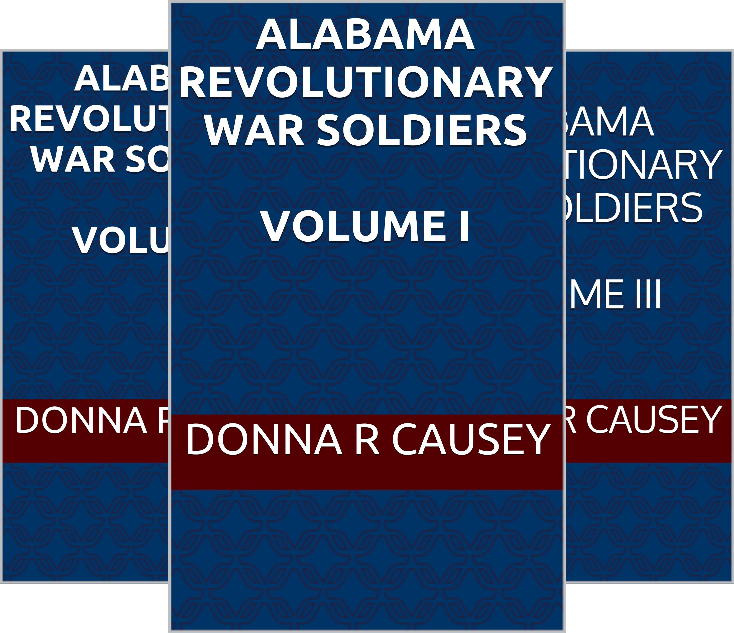 REVOLUTIONARY WAR SOLDIERS IN ALABAMA (4 Book Series)